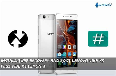 themes for lenovo vibe k5 plus install twrp recovery and root lenovo vibe k5 plus vibe