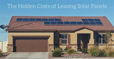 buying a house with leased solar panels should you buy or lease solar panels for your california home