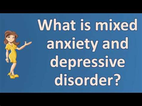 mixed anxiety  depressive disorder top