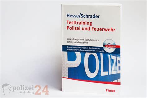 Bewerbung Zur Polizei Niedersachsen Buchkritik Testtraining Polizei Und Feuerwehr