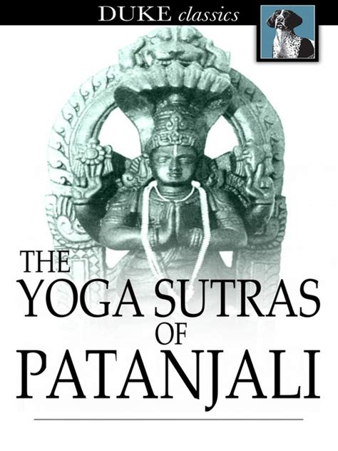 yoga sutras of patanjali the yoga sutras of patanjali seattle public library overdrive