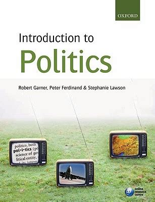 introduction to politics introduction to politics book by robert garner 4 available editions alibris books