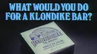1983 commercial what would you do for a klondike bar