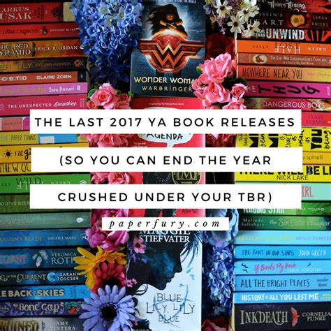 Can I Finish An Mba In One Year by The Last 2017 Ya Book Releases So You Can End The Year