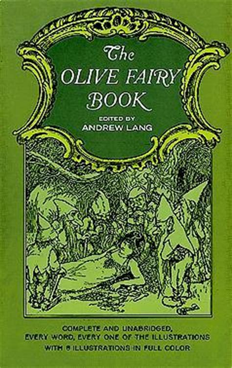 the olive book review the olive book by andrew lang reviews discussion bookclubs lists