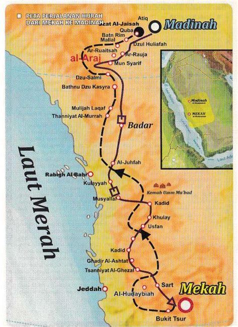film hijrah nabi ke madinah peta perjalanan hijrah dari mekah ke madinah nurul asri