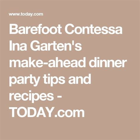 barefoot contessa make ahead meals 17 best images about just ina on pinterest saturday
