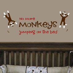 no jumping on the bed wall decal best 20 no more monkeys jumping on the bed