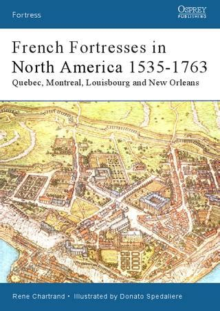 osprey fortress  french fortresses  north america