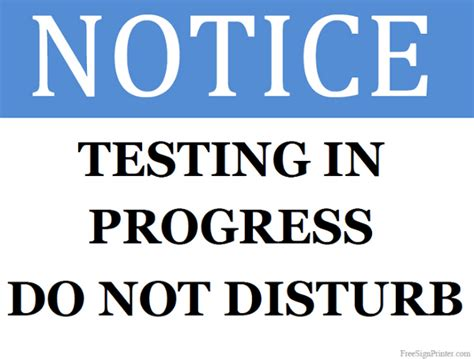 sign template for testing printable testing in progress sign