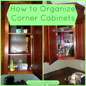 How To Organize My Kitchen Cabinets How To Organize Corner Cabinets