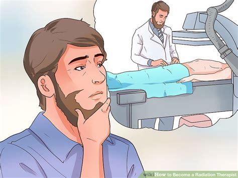 how to a to become a therapy how to become a radiation therapist 7 steps with pictures