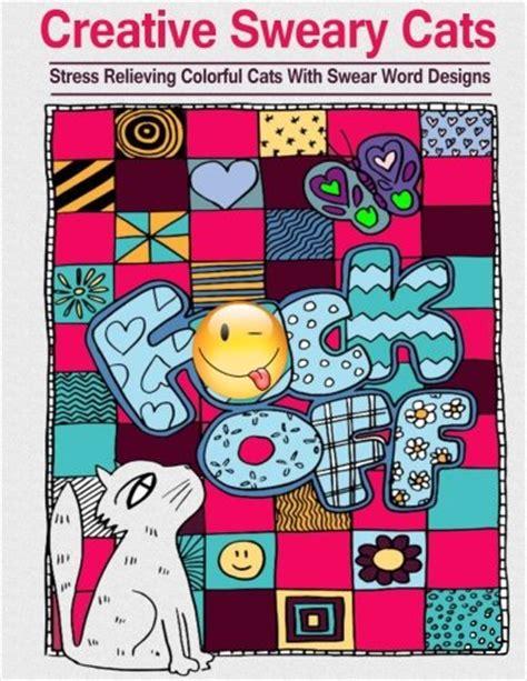 Pdf Swearing Creative Sweary Coloring Cursing read creative sweary cats coloring books