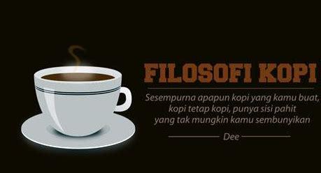 film filosofi kopi kata mutiara kata kata bijak dalam secangkir kopi ukhwah asyifusyinen