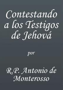 imagenes biblicas de los testigos de jehova contestando a los testigos de jehov 225 biblia y tradici 243 n