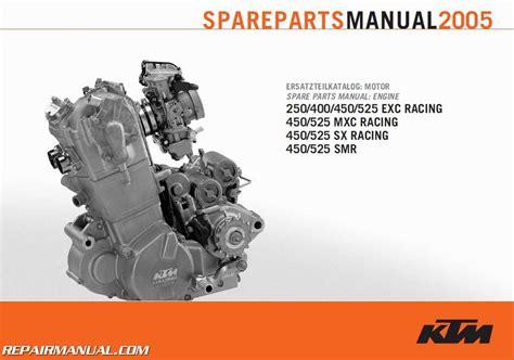 Ktm Spareparts 2005 Ktm 250 400 450 525exc Racing 450 525mxc Racing 450