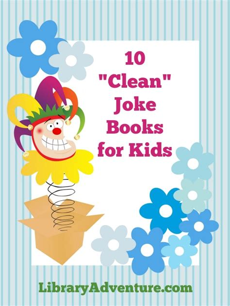 jokes for a book for children books 10 clean joke books for