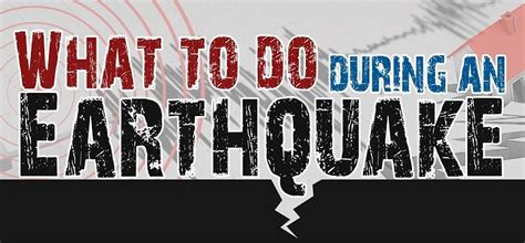 earthquake what to do what to do during an earthquake