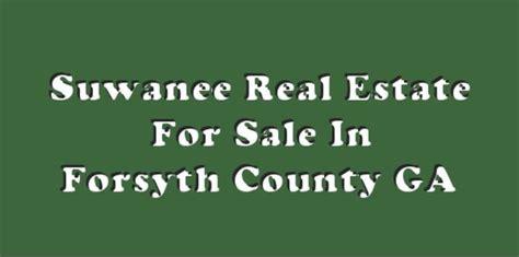 Forsyth County Ga Property Records Suwanee Real Estate Forsyth County Ga At Home In Suwanee