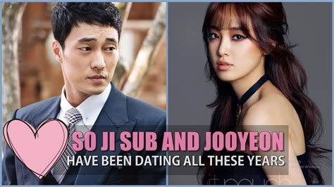 so ji sub wife have so ji sub and jooyeon been dating all these years