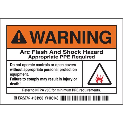 Fnd Labels Ori brady part 101950 warning arc flash and shock hazard appropriate ppe required do not operate