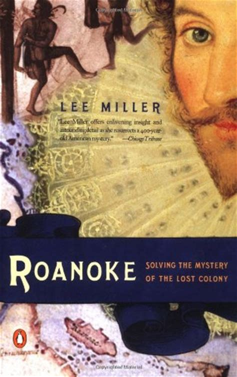 the roanoke a novel books the lost colony of roanoke