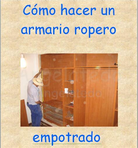 como hacer  armario ropero empotrado armario closet hazlo tu mismo taringa
