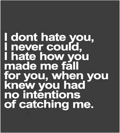 i could never hate you quotes sad quotes about love expressing intense and deep