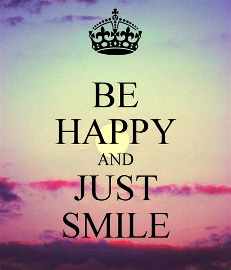 imagenes de keep calm and be happy be happy and just smile poster anna sweetsmile keep