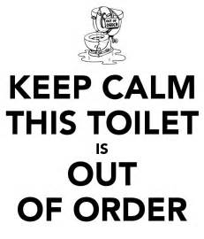 bathroom out of order keep calm this toilet is out of order poster cici keep