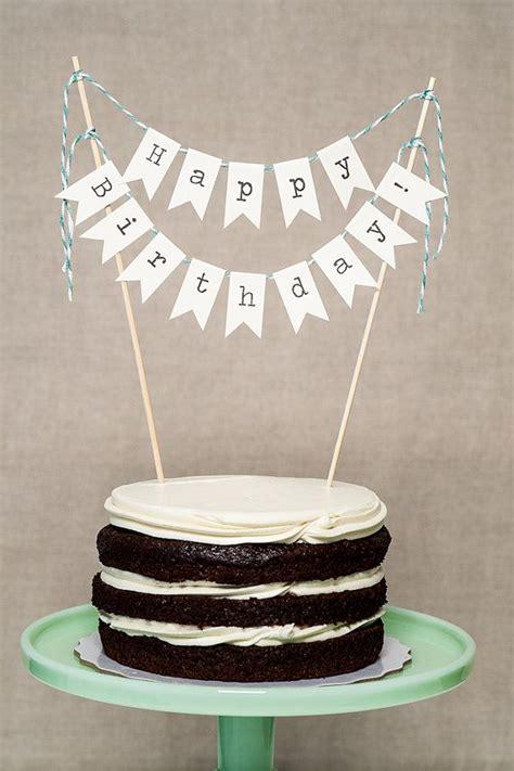 Diy Cake Happy Birthday Cake best 25 diy cake topper ideas on diy birthday