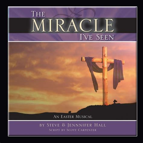 The Miracle Book By The Miracle I Ve Seen Choral Book Downloadable Sound Trax Bible