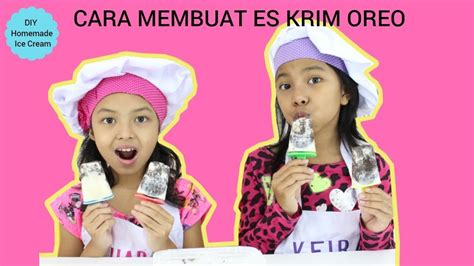 youtube membuat es krim cara membuat es krim oreo easy homemade ice cream oreo