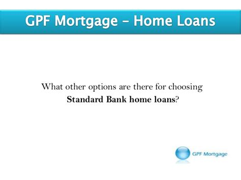 do standard bank home loans offer more than just 100 home