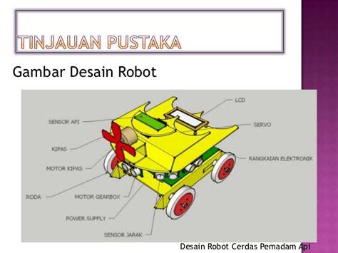 membuat robot pemadam api sederhana presentation seminar proposal ta