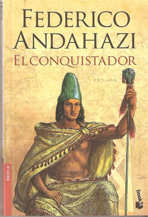 libro el conquistador vol 2 libros que deber 237 as leer pas 225 lince
