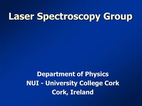 Laser Spectroscopy ppt laser spectroscopy powerpoint presentation