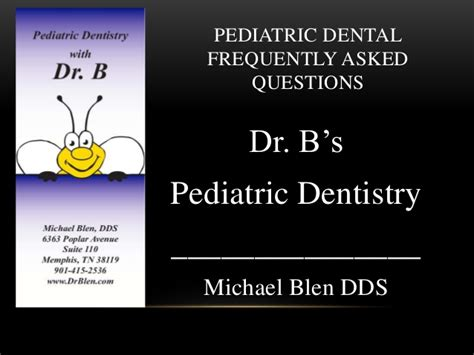 pediatric dental frequently asked questions