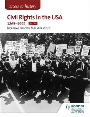 access to history civil 0340965835 access to history civil rights in the usa 1865 1992 for ocr by nicholas fellows mike wells