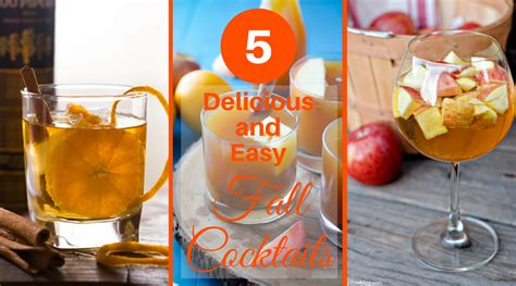 5 delicious and easy fall cocktails featuring pumpkin apple maple