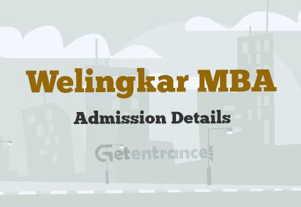 Mba In Welingkar Institute Of Management by Welingkar Mba Admissions 2016 Pgdm Getentrance