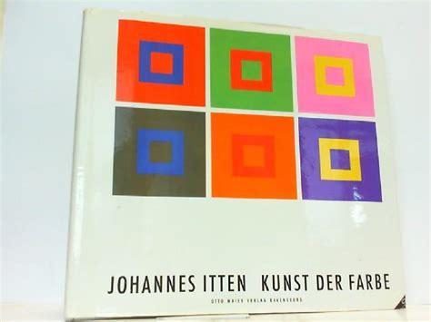 johannes itten kunst der farbe 3964 itten kunst der farbe zvab
