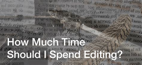 How Much Do I To Retain In Mba by How Much Time Should You Spend Editing Content