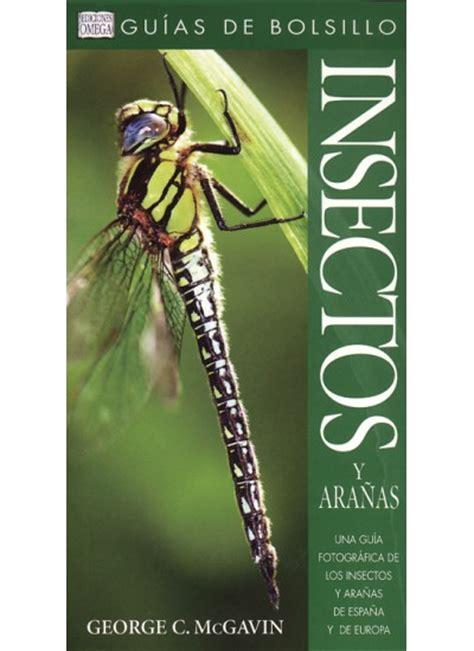 libro gua de insectos de insectos y ara 209 as gu 205 a de bolsillo libro ediciones omega