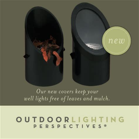 outdoor light covers outdoor lighting perspectives introduces new well light covers