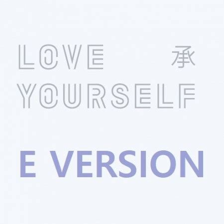 bts love yourself e version e version bts album love yourself 承 her cd