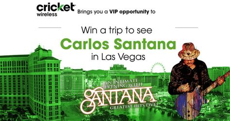 Sweepstakes Cricket - cricket wireless carlos santana up close and personal flyaway sweepstakes