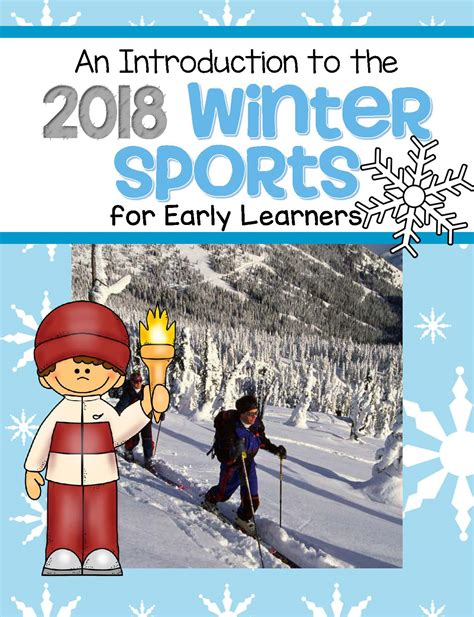 2018 winter olympics a complete guide and activity book for pyeongchang winter olympics books winter olympic introduction for early learners