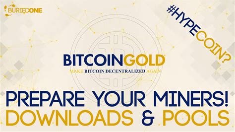 bitcoin gold pool prepare for bitcoin gold mining downloads pools youtube