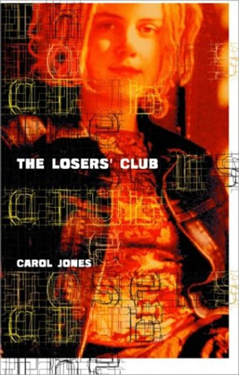 the losers books the losers club by carol jones reviews discussion